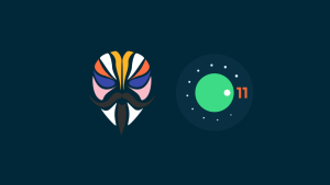 Best Magisk Modules for Android 11