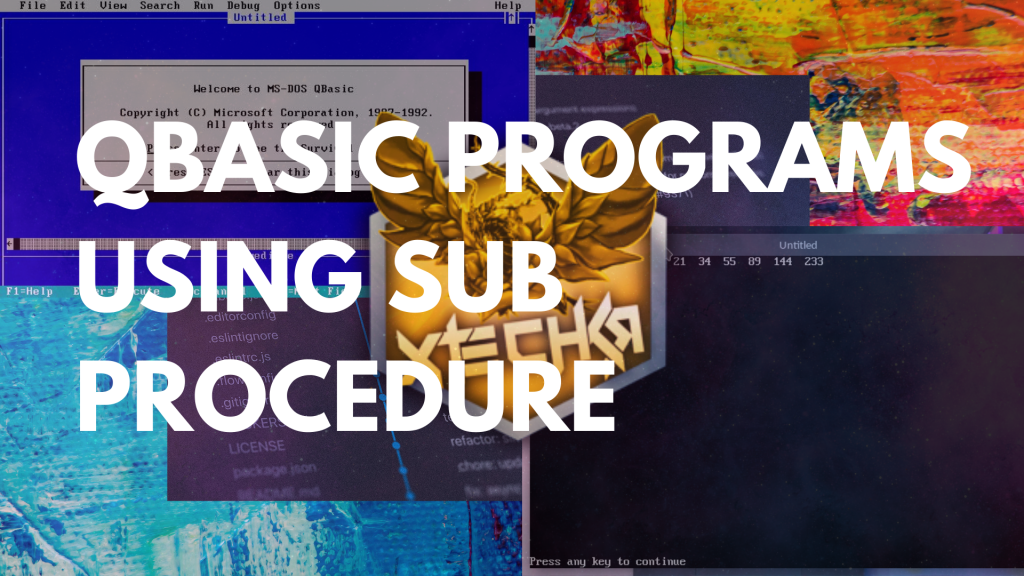 QBasic Programs Using SUB Procedure